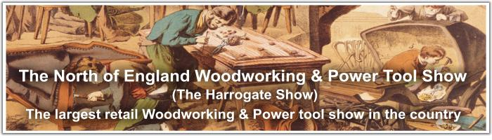 The North of England Woodworking and Power Tool Show
